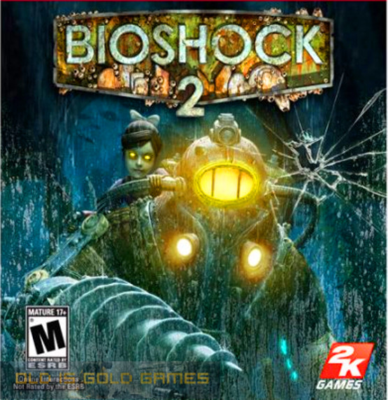 download bioshock 2 full game free pc