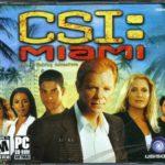 CSI Miami Free Download