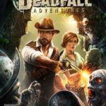 Deadfall Adventures Free Download