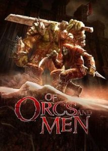 Of Orcs And Men Free Download
